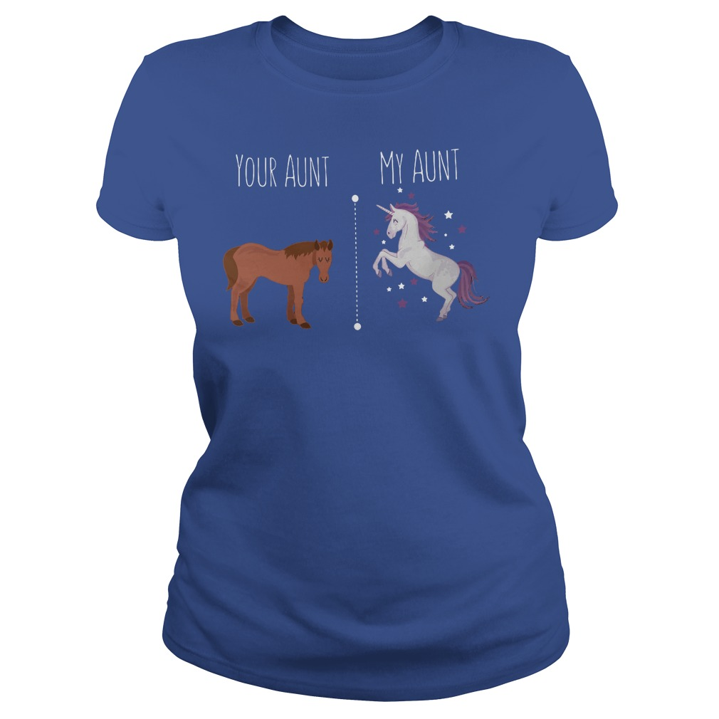 Your aunt is horse my aunt is unicorn shirt