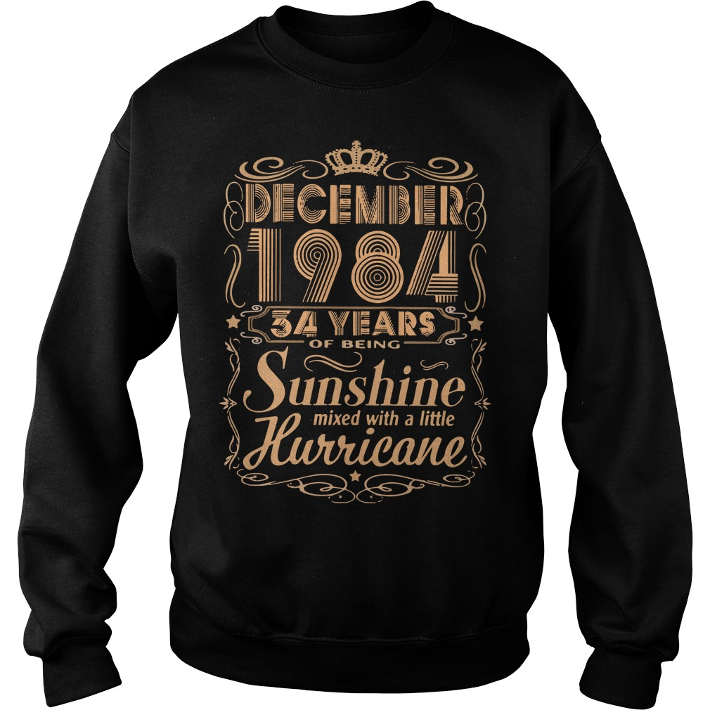December 1984 34 years of being sunshine mixed with a little hurricane sweater