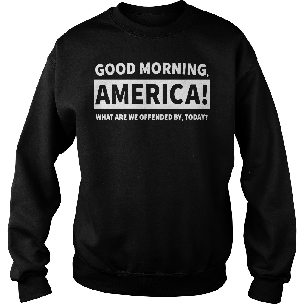 Good morning America what are we offended by today Sweater