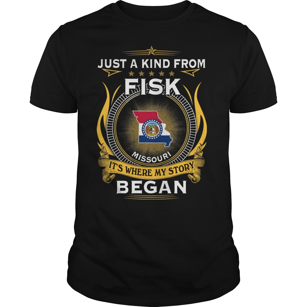 Just a kind from fisk missouri it's where my story began shirt