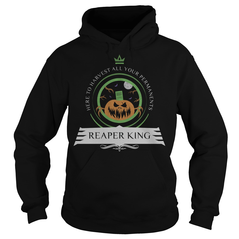 Here to harvest all your permanents reaper king Hoodie