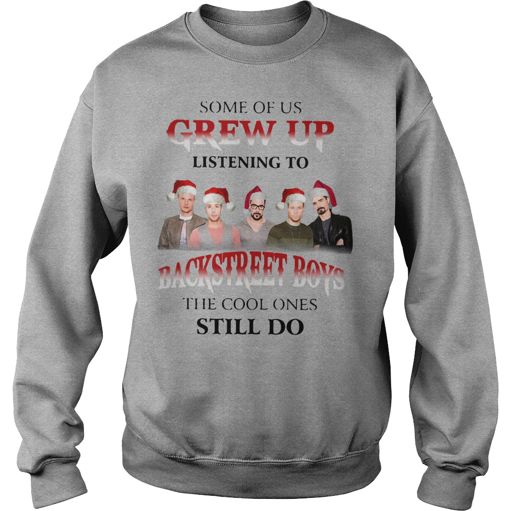 Backstreet Boys Christmas Sweater.Some Of Us Grew Up Listening To Backstreet Boys The Cool