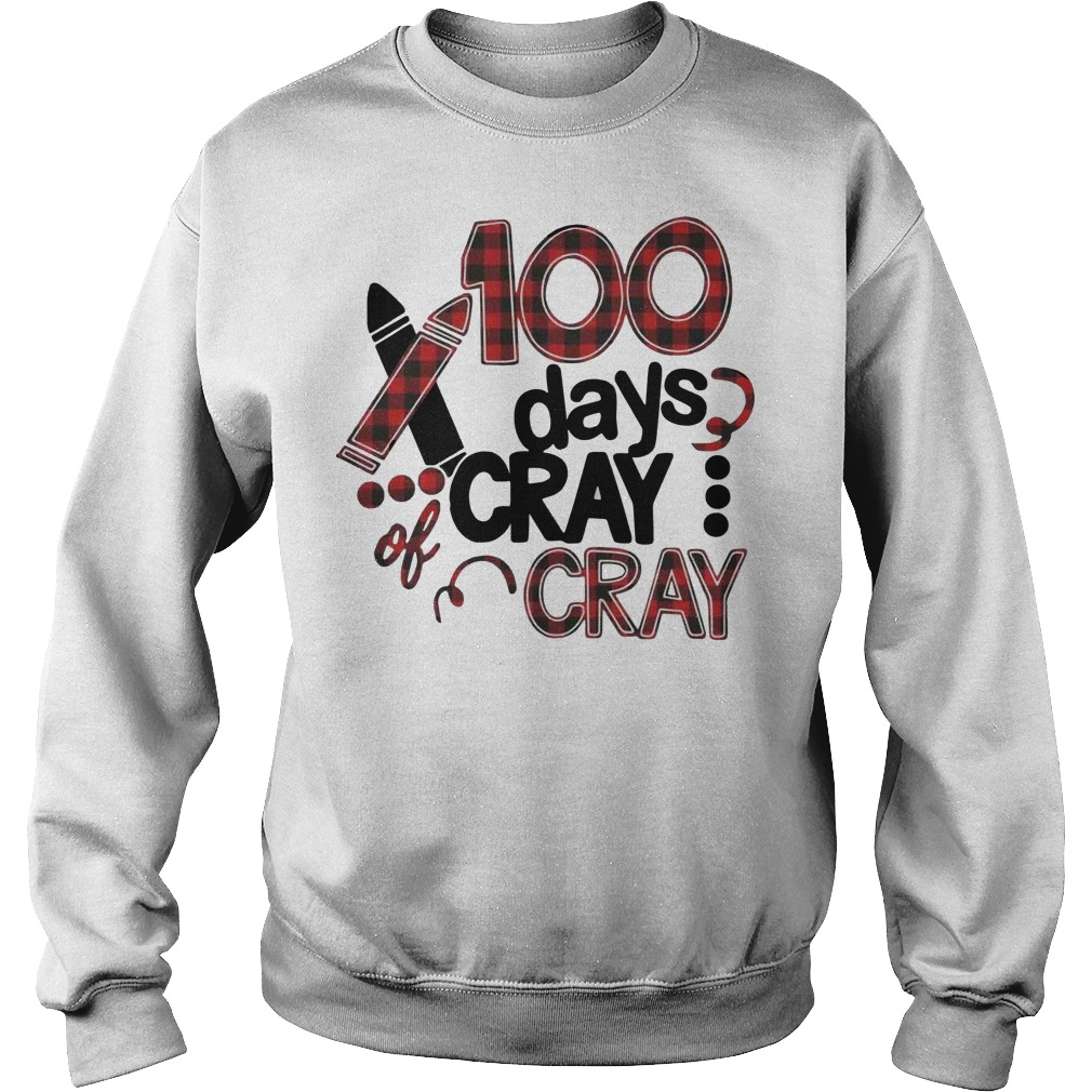 100 days cray cray Sweater