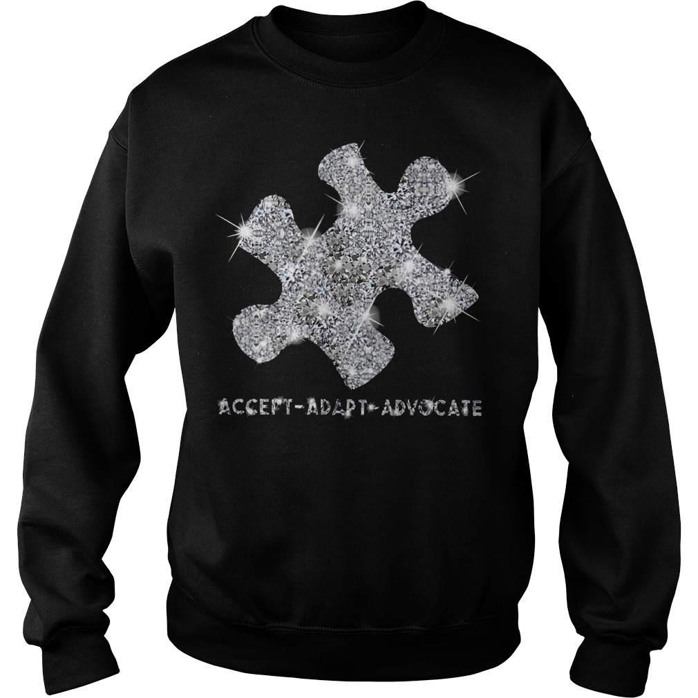Autism awareness accept adapt advocate diamond Sweater