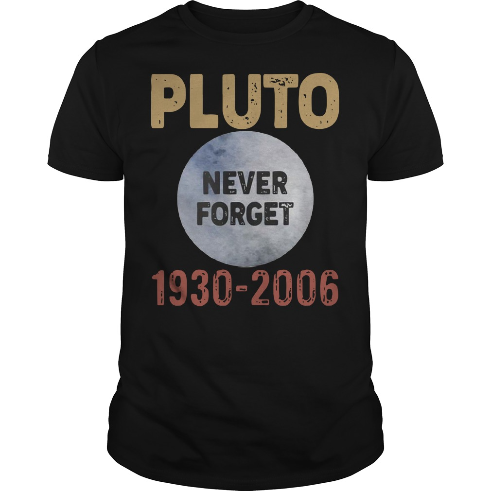 Pluto never forget 1930 2006 Guys t-shirt