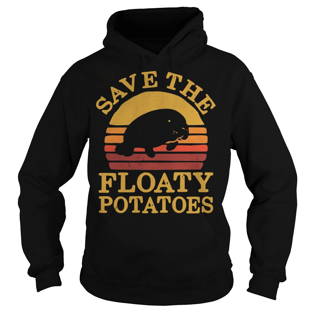 Save the eloaty potatoes vintage Hoodie
