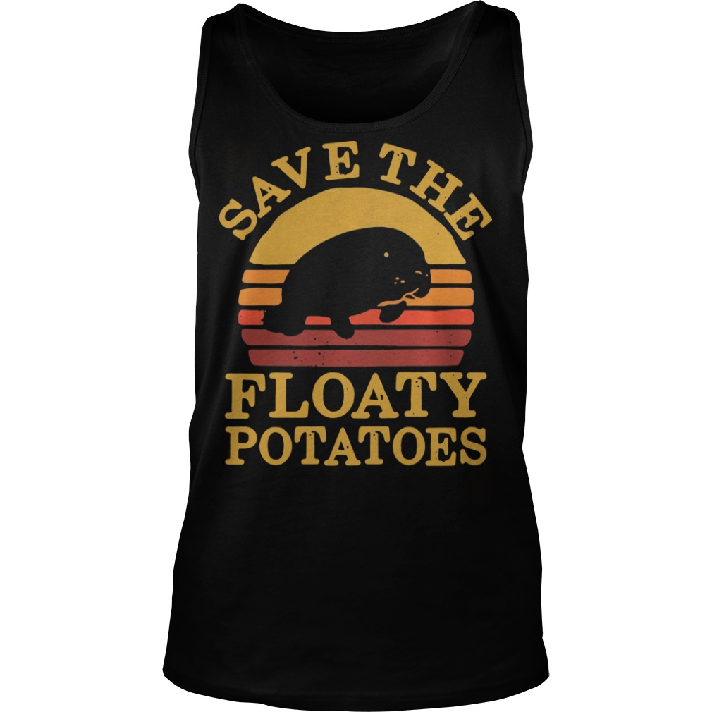 Save the eloaty potatoes vintage Tank top