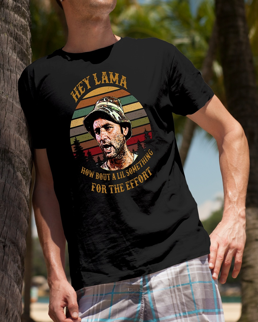 Caddyshack hey lama how about a little something for the effort vintage shirt