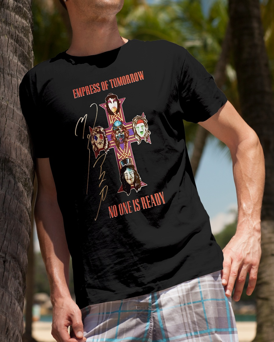 Empress of tomorrow no one is ready shirt