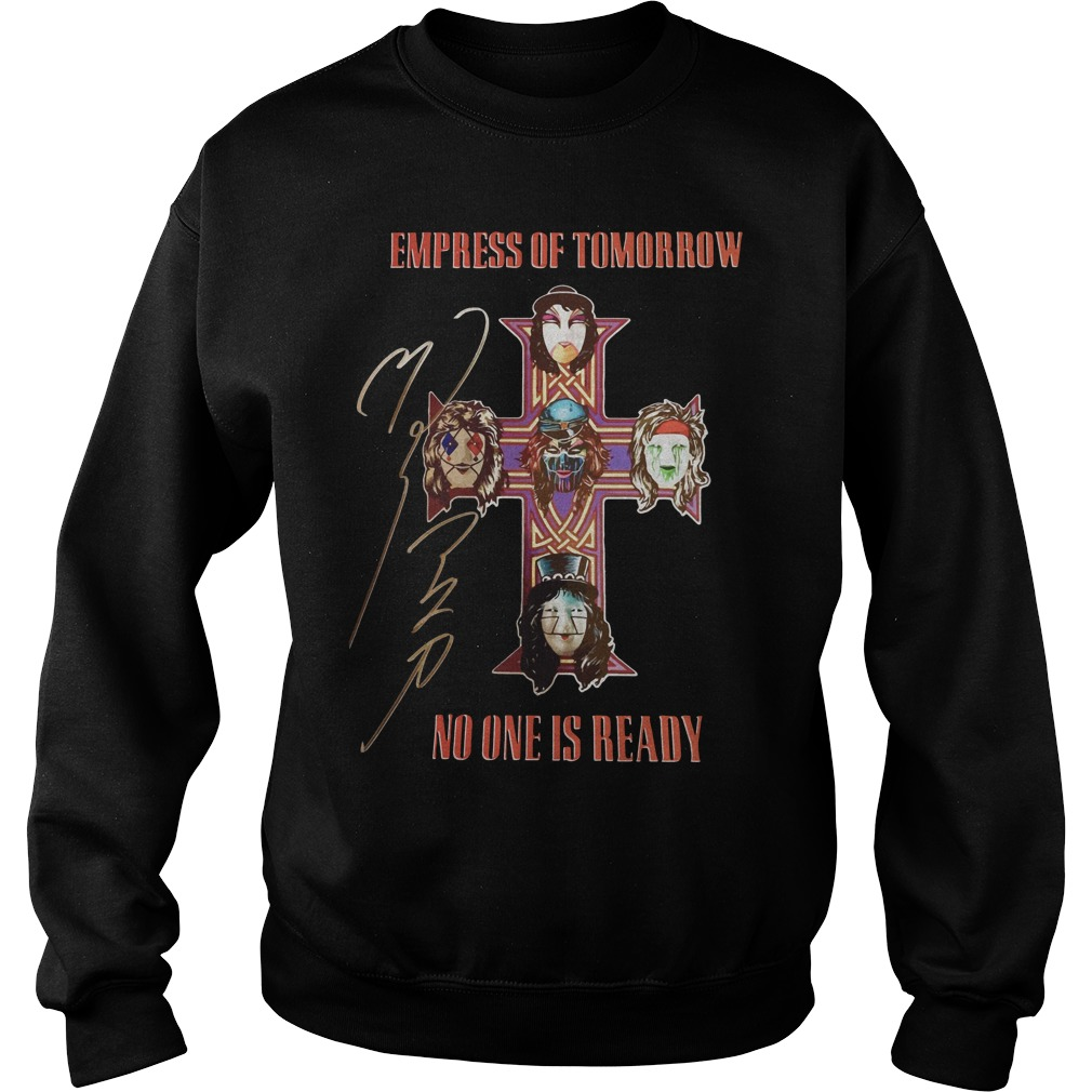 Empress of tomorrow no one is ready Sweater