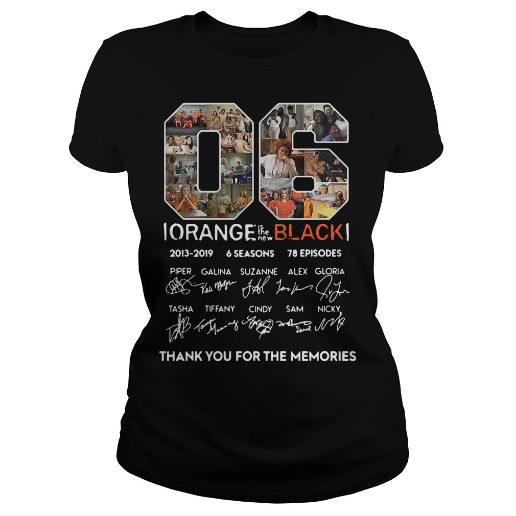 06 Orange is the new black 2013 2019 thank you for the memories Ladies t-shirt