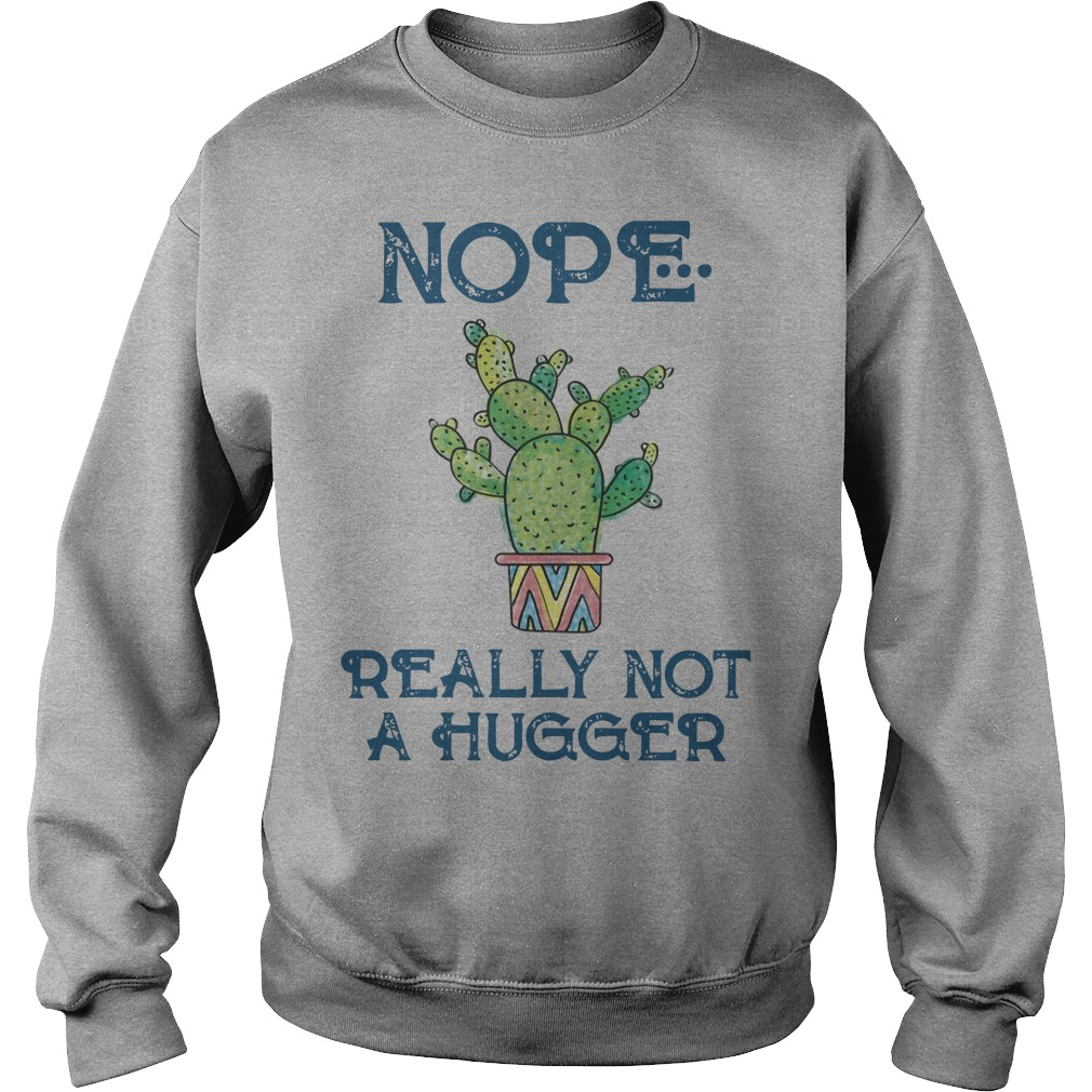 Nope really not a hugger Sweater