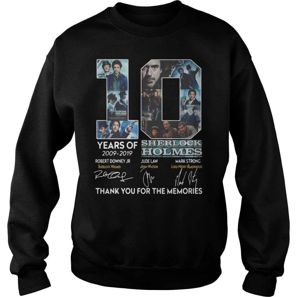 10 years of 2009 2019 Sherlock Holmes thank you for the memories Sweater
