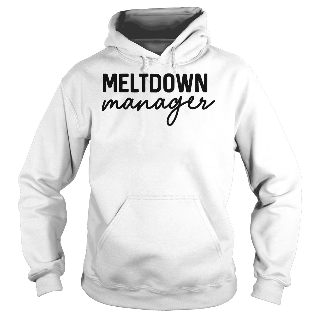 Meltdown manager Hoodie
