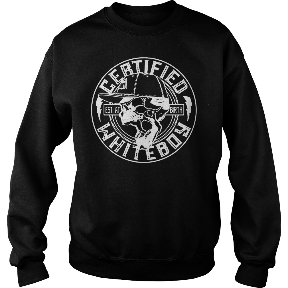 Certified whiteboy est AT birth Sweater