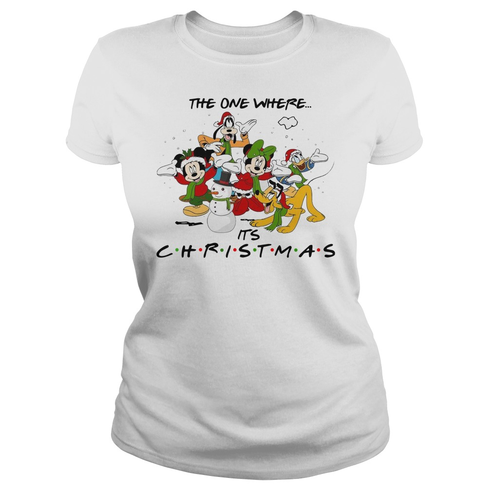 Disney Cartoon characters the one where it's Christmas Ladies t-shirt