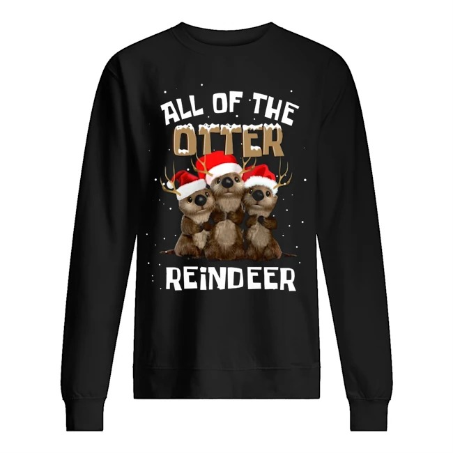 All of the Otter Reindeer Christmas Sweater