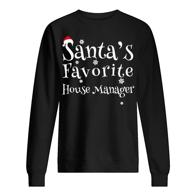 Santa's favorite House Manager Christmas Sweater