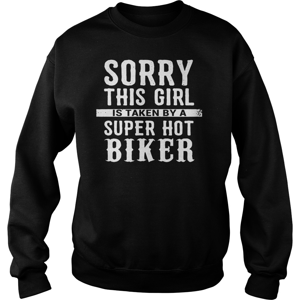 Sorry this girl is taken by a super hot biker Sweater