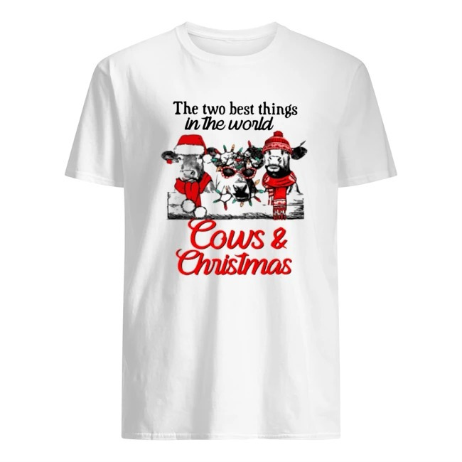 The two best thing in the world Cows and Christmas Guys t-shirt