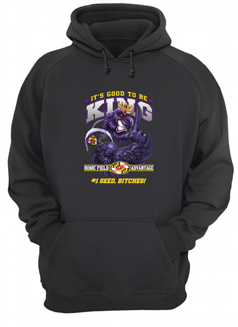 Baltimore Football It's Good to be King Hoodie