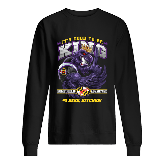 Baltimore Football It's Good to be King Sweater