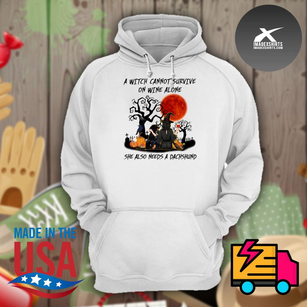 A witch cannot survive on wine alone she also needs a Dachshund Halloween s Hoodie