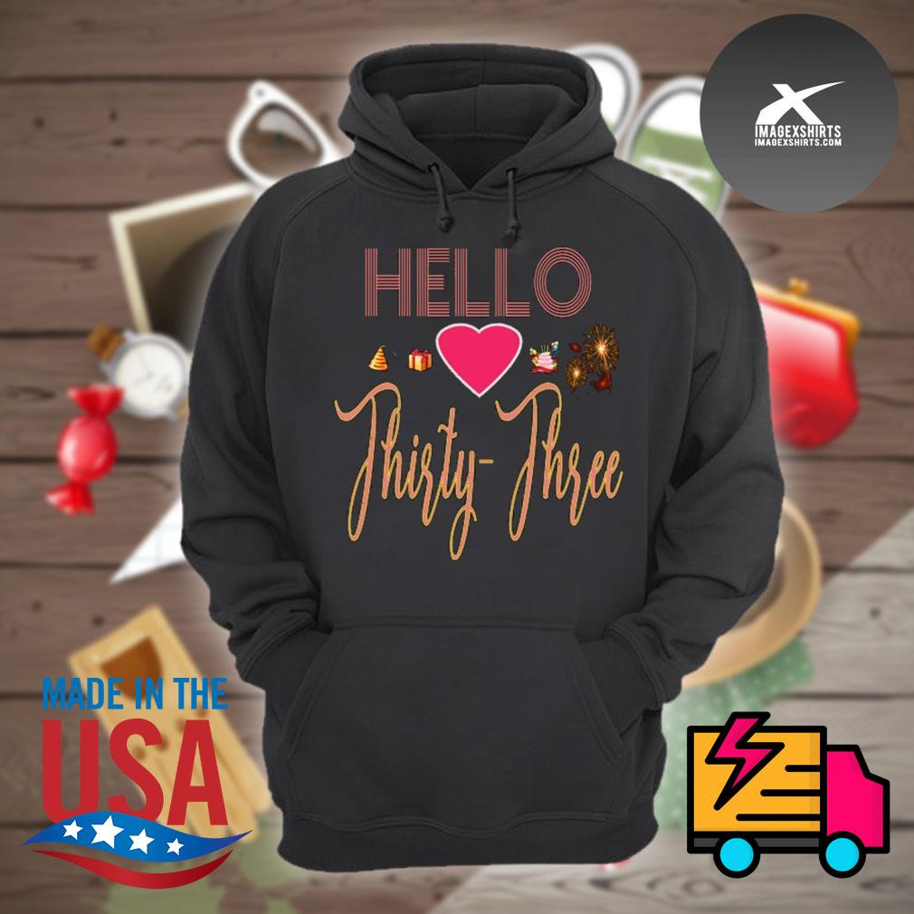 Hello love thirty three s Hoodie