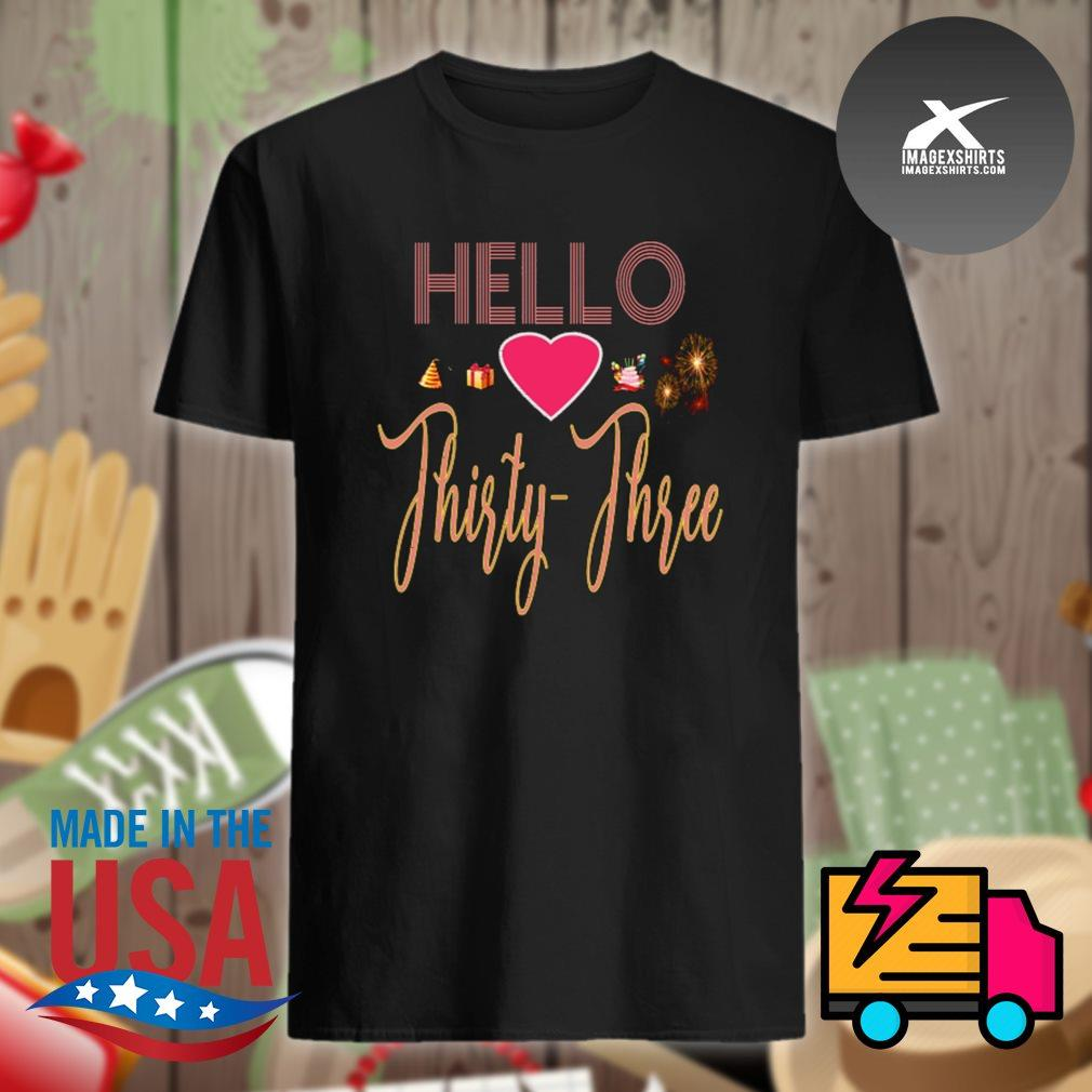 Hello love thirty three shirt