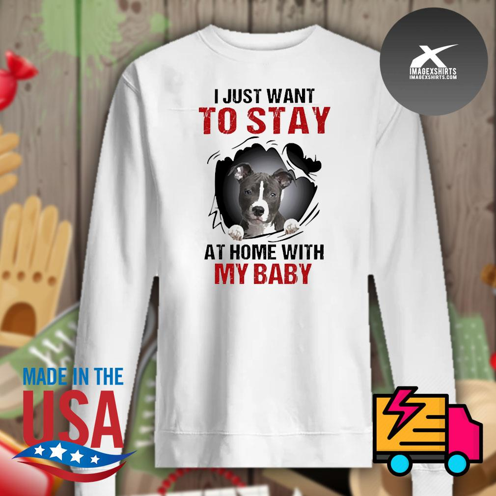 Blood inside me Pitbull I just want to stay at home with my baby s Sweater