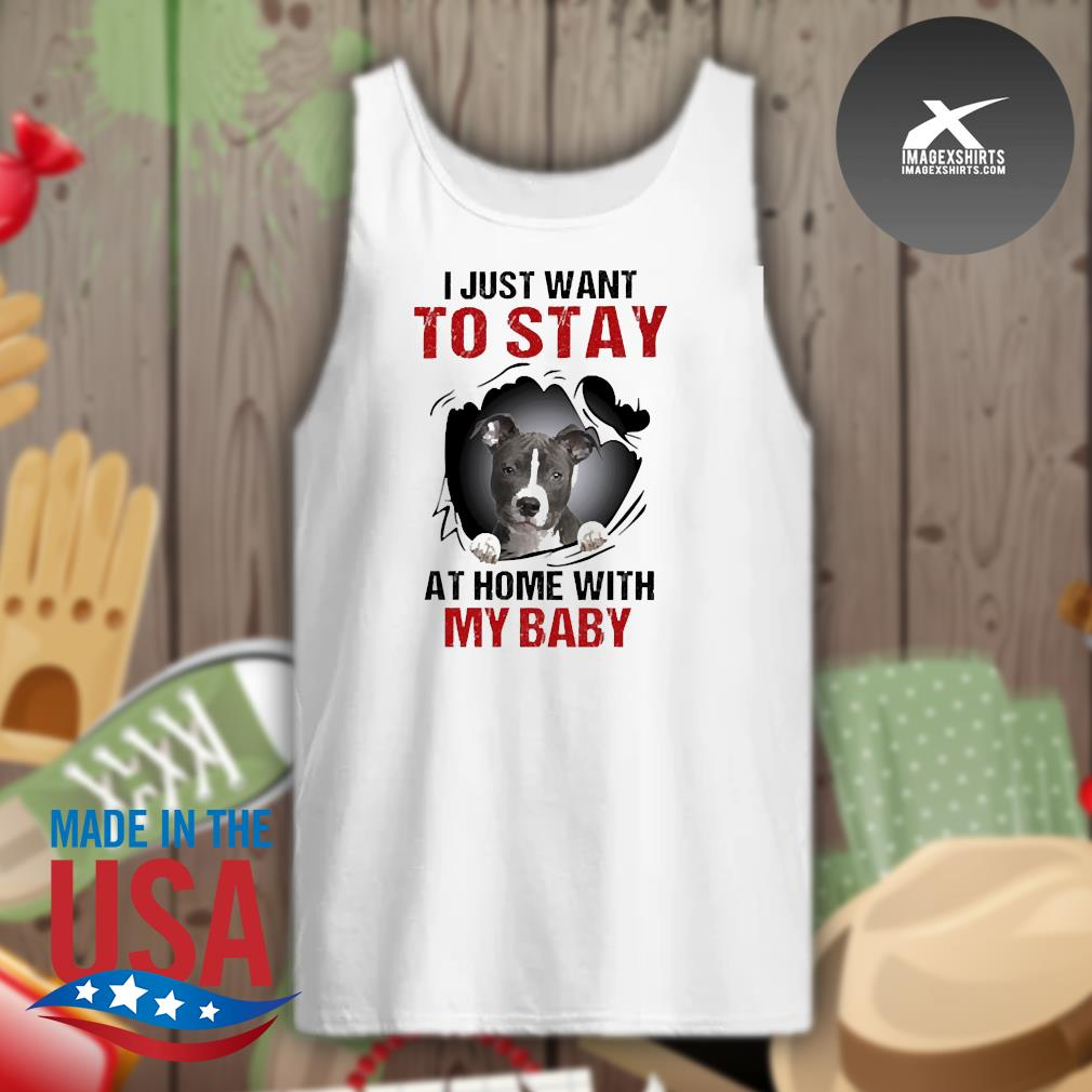 Blood inside me Pitbull I just want to stay at home with my baby s Tank-top
